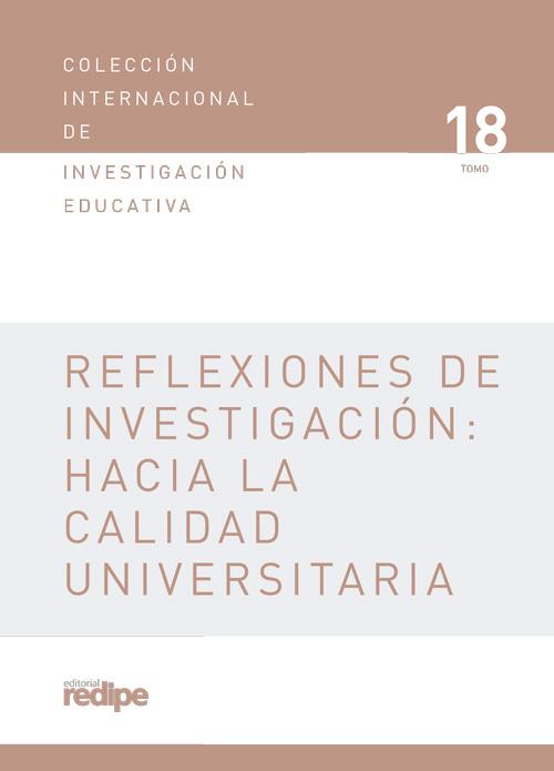 Reflexiones de investigación: hacia la calidad universitaria